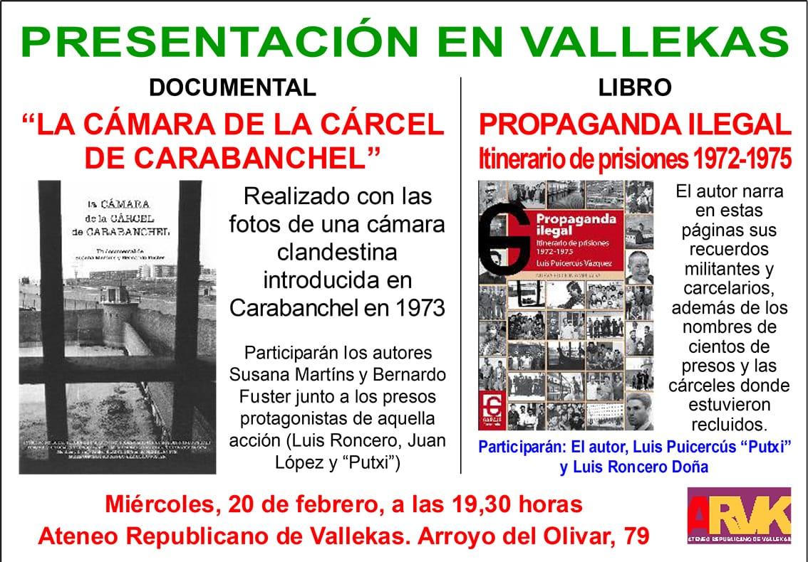 """Presentación del documental """"La cámara de la cárcel Carabanchel"""" y del libro """"Propagando ilegal. Itinerario de prisiones 1972-1975"""""""