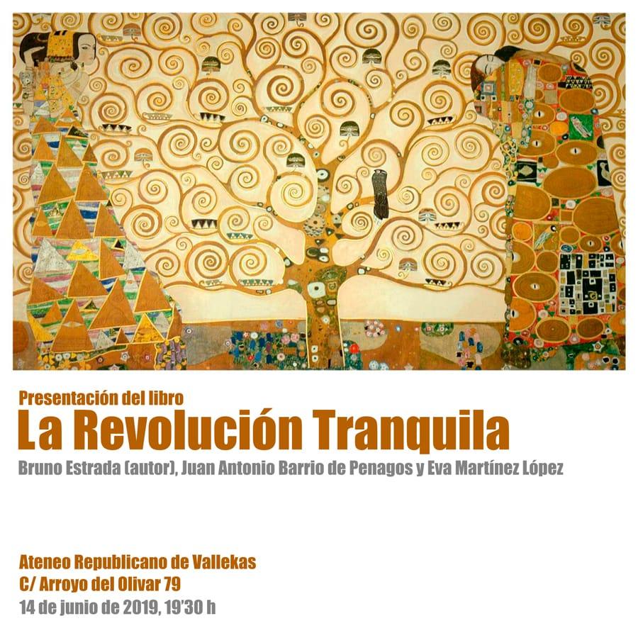 """Presentación del libro """"La Revolución Tranquila"""" de Bruno Estrada"""
